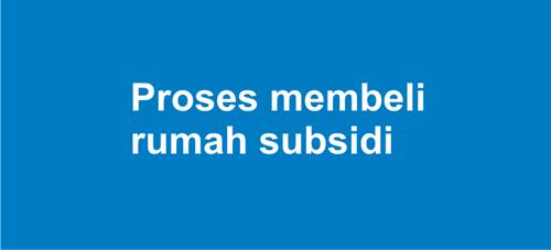 proses membeli rumah subsidi